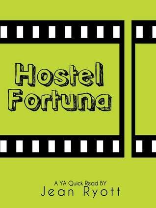 Hostel Fortuna  by  Jean Ryott