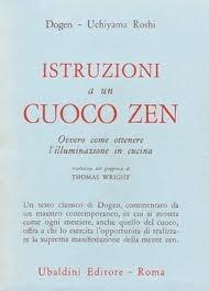 Istruzioni a un cuoco zen Dōgen