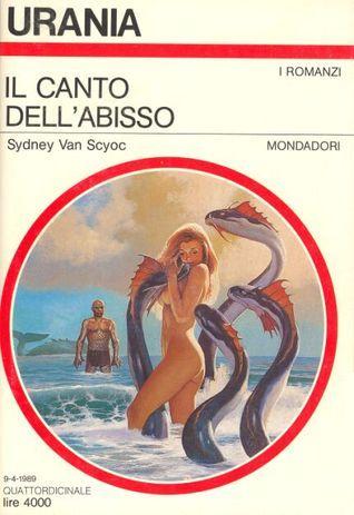 Il canto dellabisso  by  Sydney J. Van Scyoc