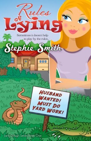 Rules of Lying  by  Stephie Smith