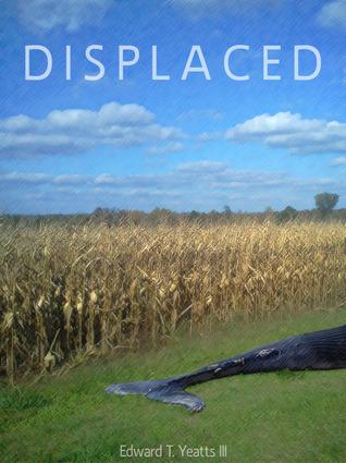 Displaced Edward T. Yeatts III