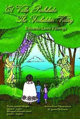 El Valle Prohibido / The Forbidden Valley (Anton Valley, #1)  by  Eduardo Lince Fábrega