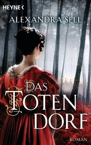 Das Totendorf  by  Alexandra Sell