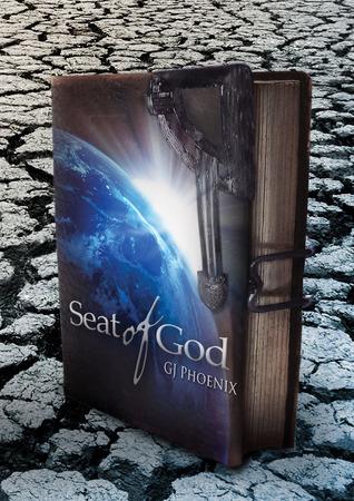 Seat of God (Ethiopian Chronicles, #1)  by  G.J. Phoenix