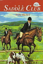 Fox Hunt (Saddle Club, #22) Bonnie Bryant