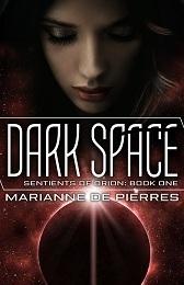 Dark Space (Sentients of Orion 1) Marianne de Pierres