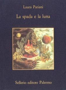 La spada e la luna. Quattordici notturni  by  Laura Pariani
