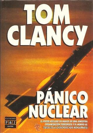 Panico Nuclear (Jack Ryan, #6)  by  Tom Clancy