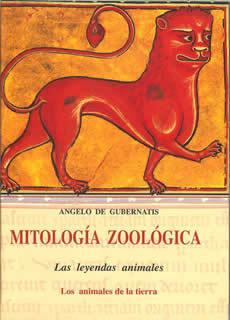 Mitología zoológica I: Los animales de la tierra  by  Angelo De Gubernatis