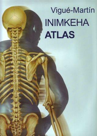 Inimkeha atlas  by  Vigue-Martin