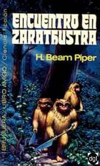 Encuentro en Zarathustra  by  H. Beam Piper