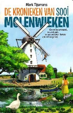 De Kronieken van Sooi Molenwieken  by  Mark Tijsmans
