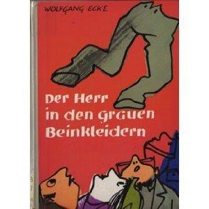 Der Herr in den grauen Beinkleidern (Perry Clifton, #1) Wolfgang Ecke