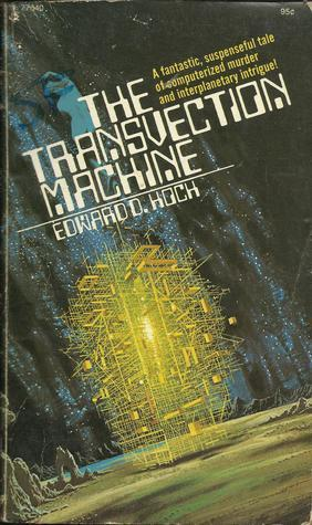 The Transvection Machine  by  Edward D. Hoch