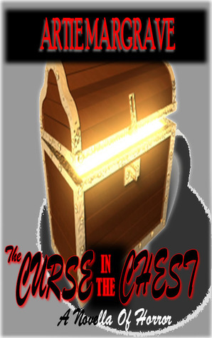 The Curse in the Chest Artie Margrave
