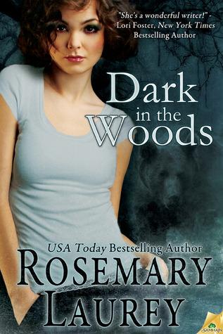 Dark in the Woods Rosemary Laurey