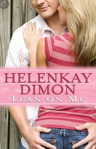 Lean On Me (Holloway, #2)  by  HelenKay Dimon