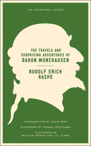 Baron Munchhausens Narrative Of His Marvellous Travels And Campaigns Rudolf Erich Raspe