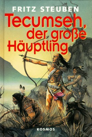 Tecumseh, der große Häuptling Fritz Steuben