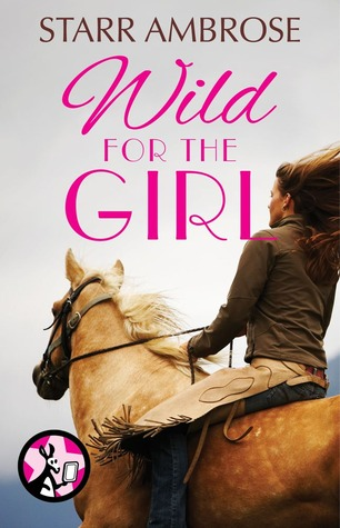 Wild for the Girl (Barringers Pass #2.5)  by  Starr Ambrose