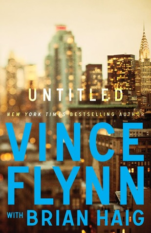 Untitled #1 New Detective Series  by  Vince Flynn