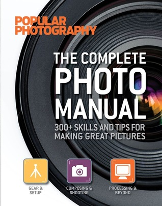 Create Amazing Images: Popular Photography's Guide to Stunning Photo Effects  by  Popular Photography Magazine
