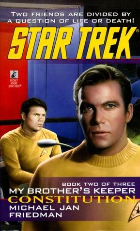 Tos #86 Constitution: My Brothers Keeper Book Two: Star Trek The Original Series Michael Jan Friedman