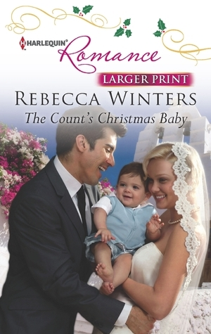 The Counts Christmas Baby Rebecca Winters
