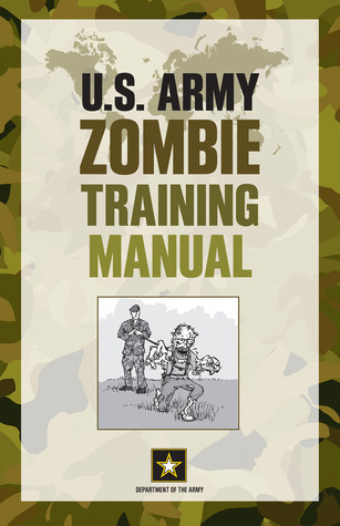 U.S. Army Zombie Training Manual U.S. Army