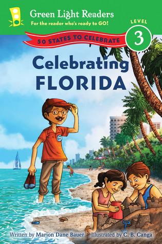 Celebrating Florida: 50 States to Celebrate  by  Marion Dane Bauer