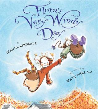 Floras Very Windy Day  by  Jeanne Birdsall