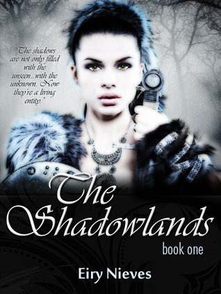 The Shadowlands  by  Eiry Nieves