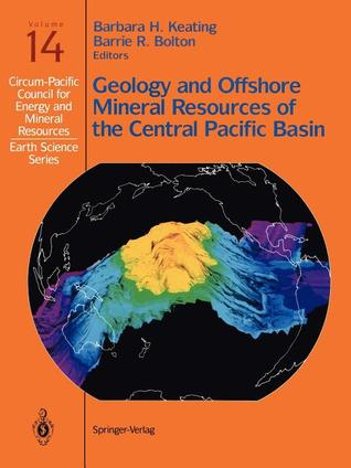 Geology and Offshore Mineral Resources of the Central Pacific Basin Barbara H. Keating