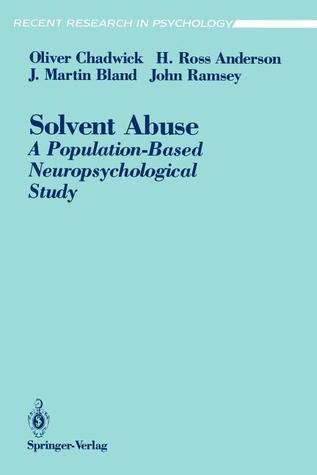 Solvent Abuse: Population-Based Neuropsychological Study  by  O. Chadwick