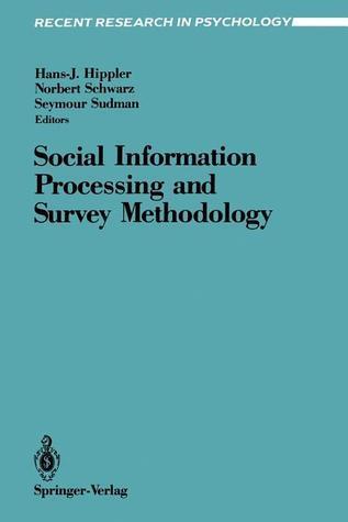 Social Information Processing and Survey Methodology  by  Hans-J. Hippler