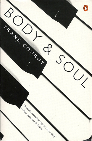 Body And Soul Frank Conroy