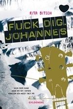 Fuck dig, Johannes! Rita Bitsch