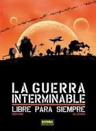 La Guerra Interminable / Libre Al Fin  by  Marvano