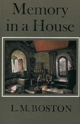 Memory In a House L.M. Boston