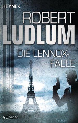 Die Lennox Falle Robert Ludlum