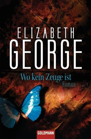Wo kein Zeuge ist (Inspector Lynley, #13)  by  Elizabeth  George