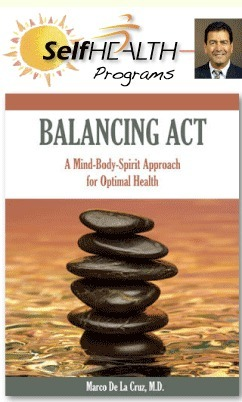 Balancing Act: A Mind-body-spirit Approach for Optimal Health Marco De La Cruz