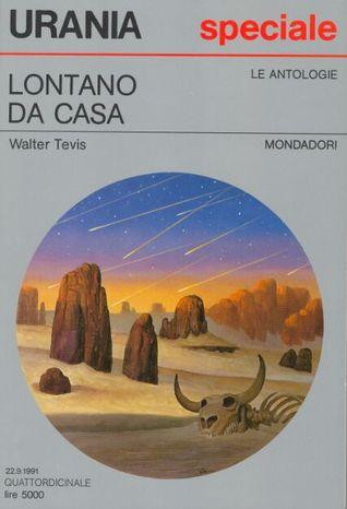 Lontano da casa  by  Walter Tevis