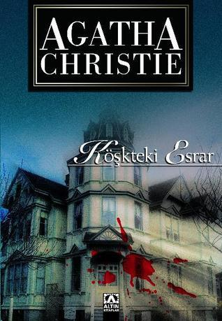 Köşkteki Esrar  by  Agatha Christie