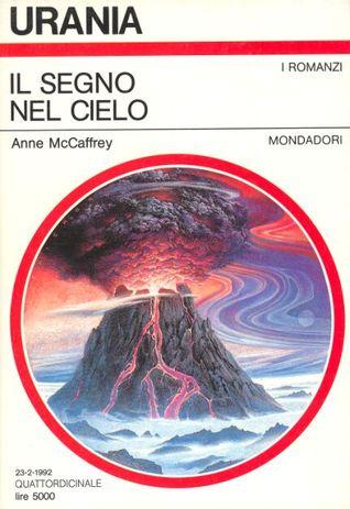 Il segno nel cielo Anne McCaffrey
