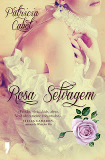 Rosa Selvagem  by  Patricia Cabot