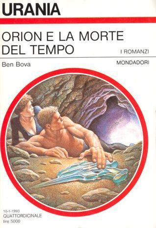Orion e la morte del tempo  by  Ben Bova