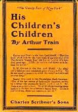His Childrens Children  by  Arthur Cheney Train
