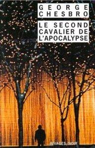 Le second cavalier de lapocalypse  by  George C. Chesbro