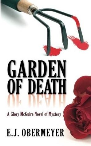 Garden of Death (Volume 1)  by  E.J. Obermeyer